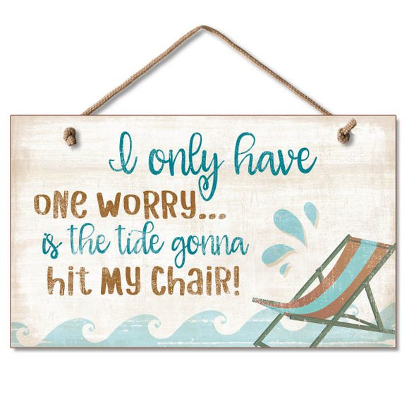 Hanging Sign - Only Worry