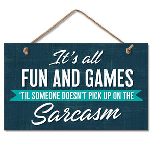 Hanging Sign - Fun and Games
