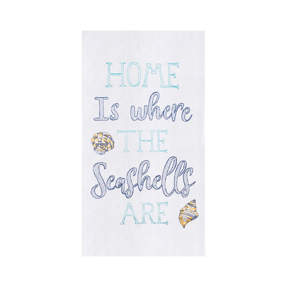 Seashells are... - Flour Sack Kitchen Towel