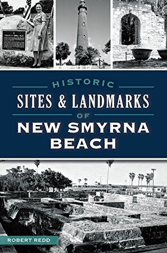 Historic Sites & Landmarks of New Smyrna Beach