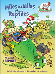Miles and Miles of Reptiles - All About Reptiles