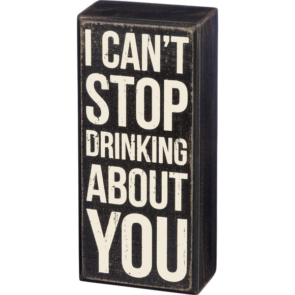 Box Sign - Stop Drinking