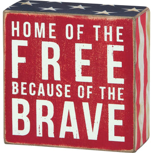 Box Sign - Home of the Brave