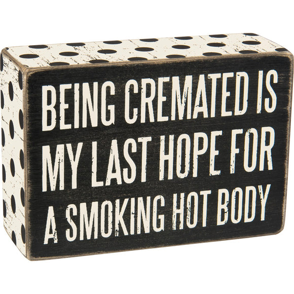 Box Sign - Cremated