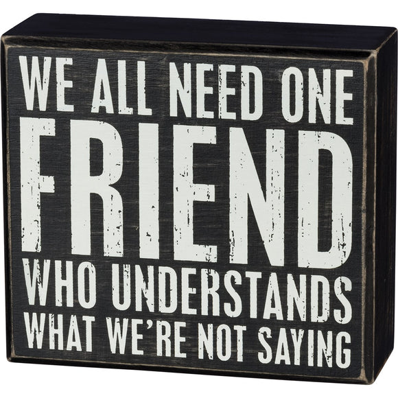 Box Sign - One Friend