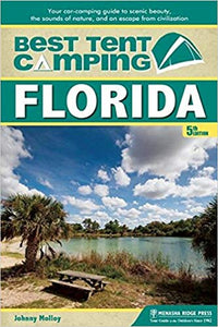 The Best In Tent Camping Florida - 5th Edition