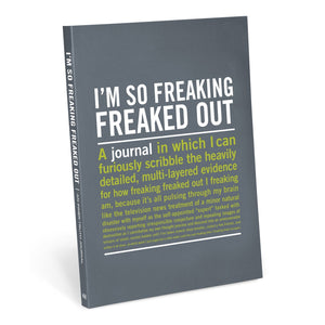 I'm So Freaking Freaked Out Inner-Truth® Journal