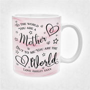 Personalised Mum Mug - To Us You Are The World