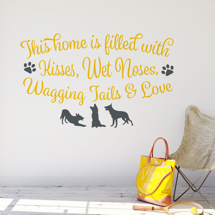 Kisses Wet Noses and Wagging Tales - Dogs Wall Sticker
