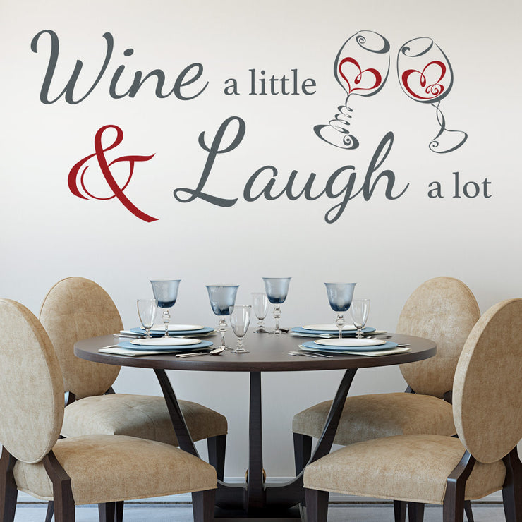 Wine a little Laugh a lot - kitchen Wall Sticker