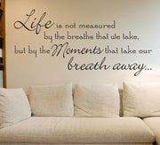 Life Is Not Measured By The Breaths Wall Sticker