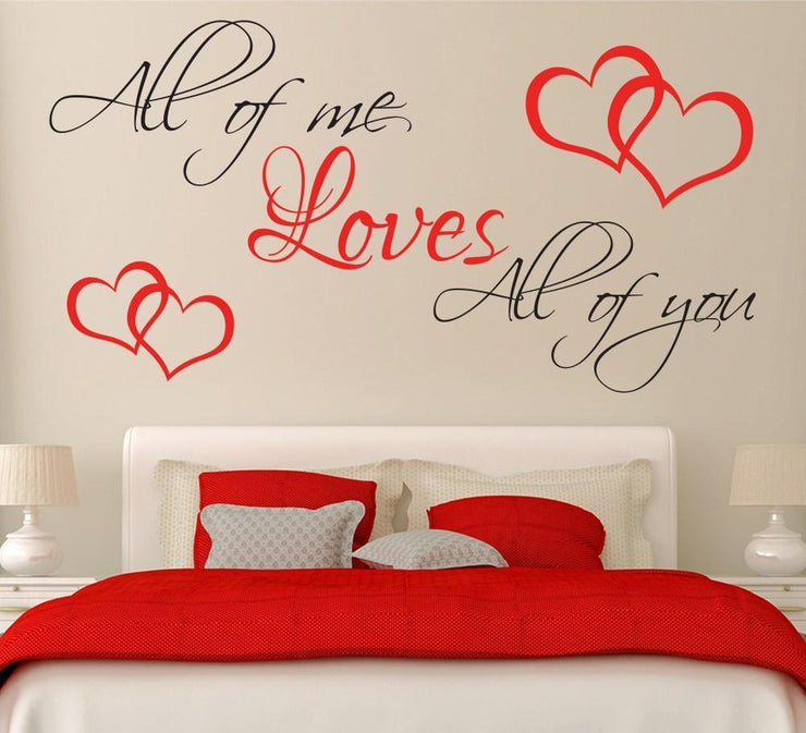 All of me Loves All of you Wall Art Sticker