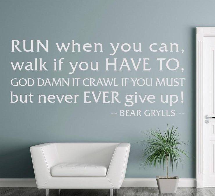 Bear Grylls Never Give Up Wall Sticker