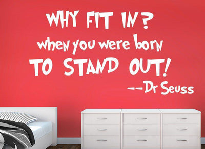 Dr Seuss Wall Sticker Why Fit In