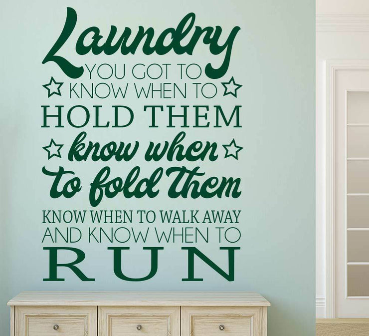 Laundry Wall Art Sticker - Know When To Hold Them