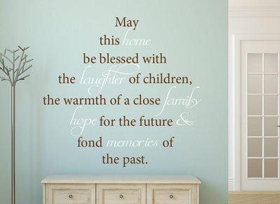 May This Home Be Blessed Wall Sticker Quote