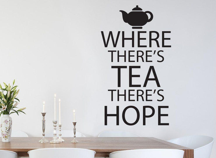 Tea And Hope Kitchen Wall Art Sticker