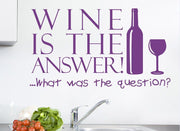 Wine Is The Answer Wall Art Sticker