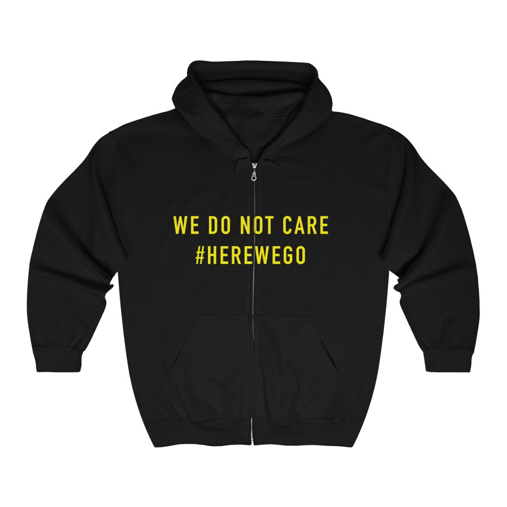 WE DO NOT CARE Unisex Heavy Blend™ Full Zip Hoodie