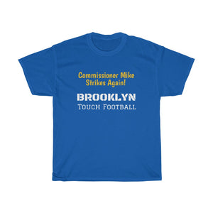 Commissioner Mike Brooklyn Football Heavy Cotton Tee