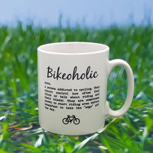 Load image into Gallery viewer, Worry Less Design Bikeoholic Mug