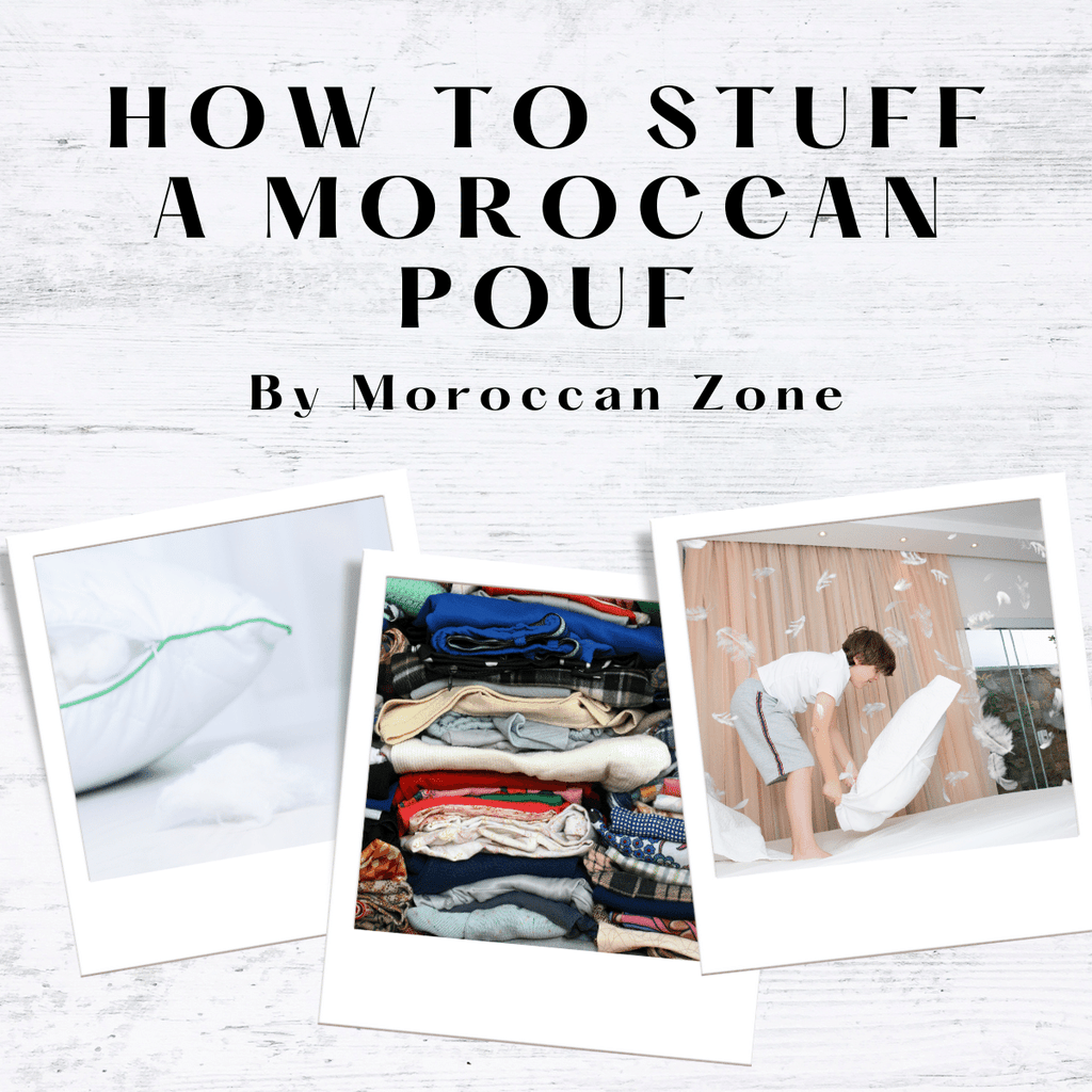 3 Different ways to stuff a Moroccan pouf - Leather Ottoman