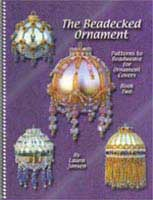 The Beadecked Ornament - 2 by Laura Jensen - 47 pages.