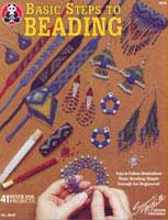 Basic Steps to Beading    (DO3042) by Susanne McNeill - 23 pages.
