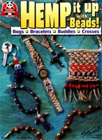 Hemp It Up With Beads by Janie Ray - 19 pages.