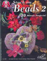 Stuck On Beads 2    (DO5221) by L. Petersen, L. Forge & D. Trepannier - 35 pages.