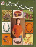 Bead Knitting    (DO5226) by Mary Libby Neiman - 51 pages.