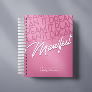 Dream It, Plan it, Manifest it - Planner