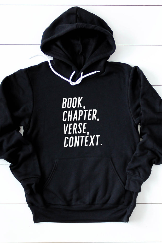 """Book, Chapter, Verse, Context"" Hoodie"