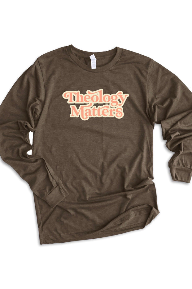 "Groovy ""Theology Matters"" Long Sleeve Tee"