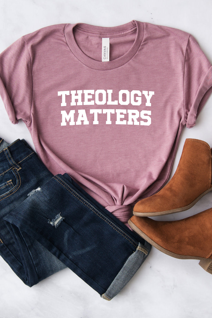 """Theology Matters"" Tee"