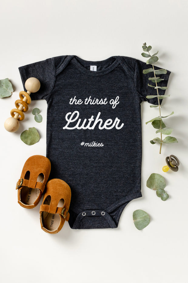 Thirst of Luther Baby Onesie