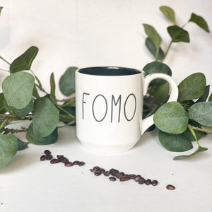 FOMO (Fear of Missing Out) Mug