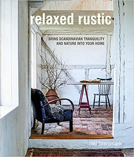 Relaxed Rustic: Bring Scandinavian tranquility and nature into your home