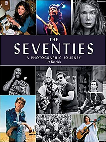 The Seventies: A Photographic Journey
