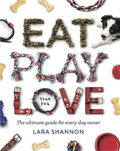 Eat, Pray, Love (your dog)