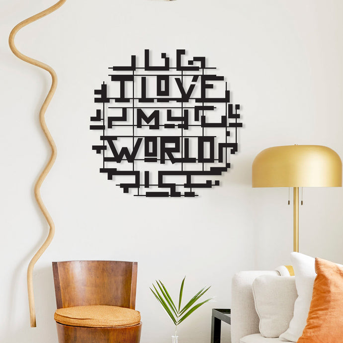 I Love My World Metal Wall Art & Decor