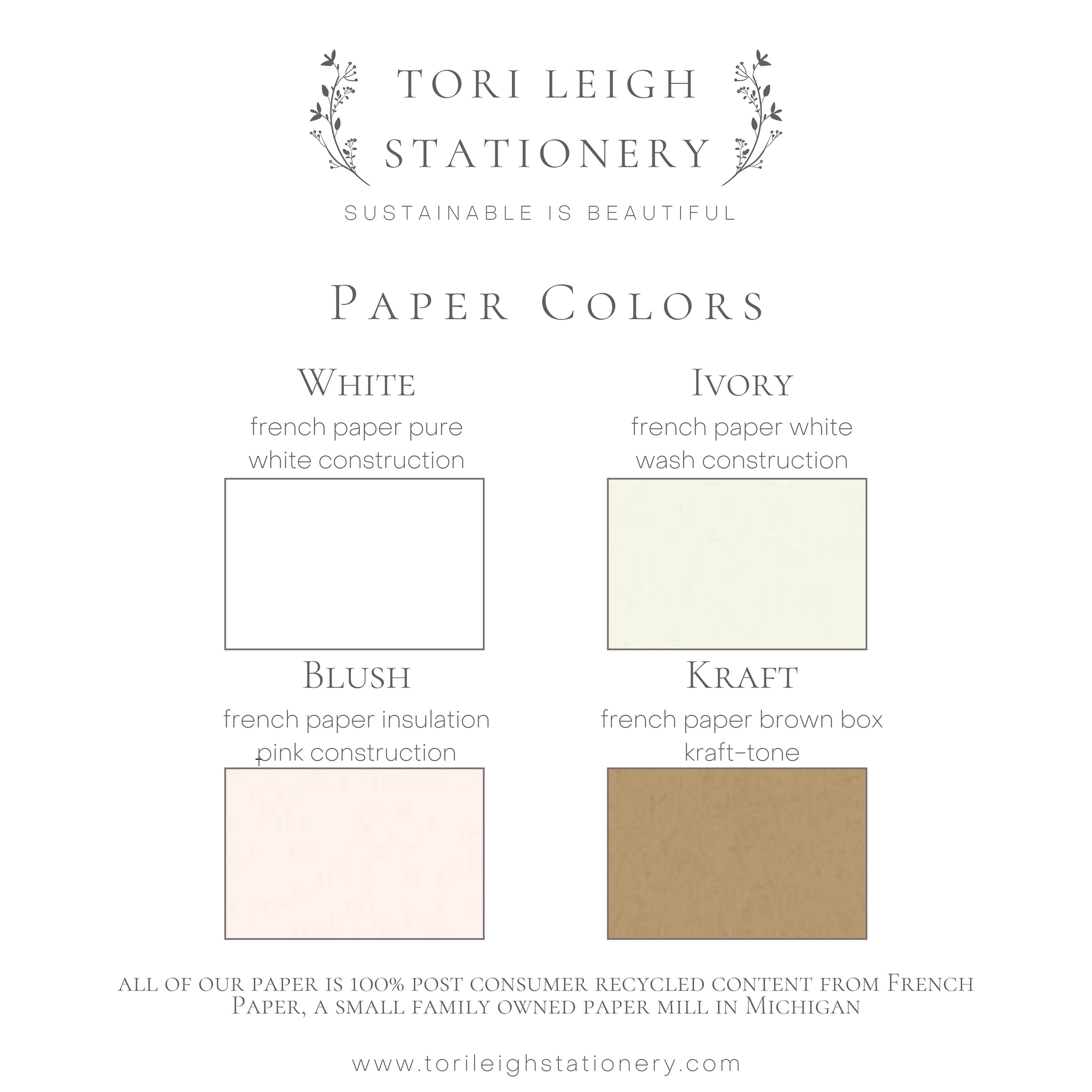 Stationery paper color chart. Paper colors include white, ivory, blush, and kraft. All paper is 100% post consumer content