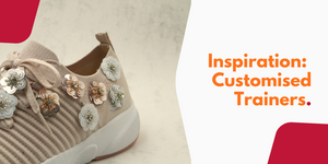 Inspiration: Customised Trainers