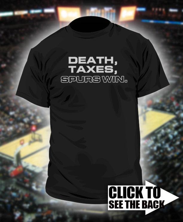 2. Death, Taxes, Spurs win.