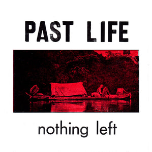 PAST LIFE - Nothing Left 7""