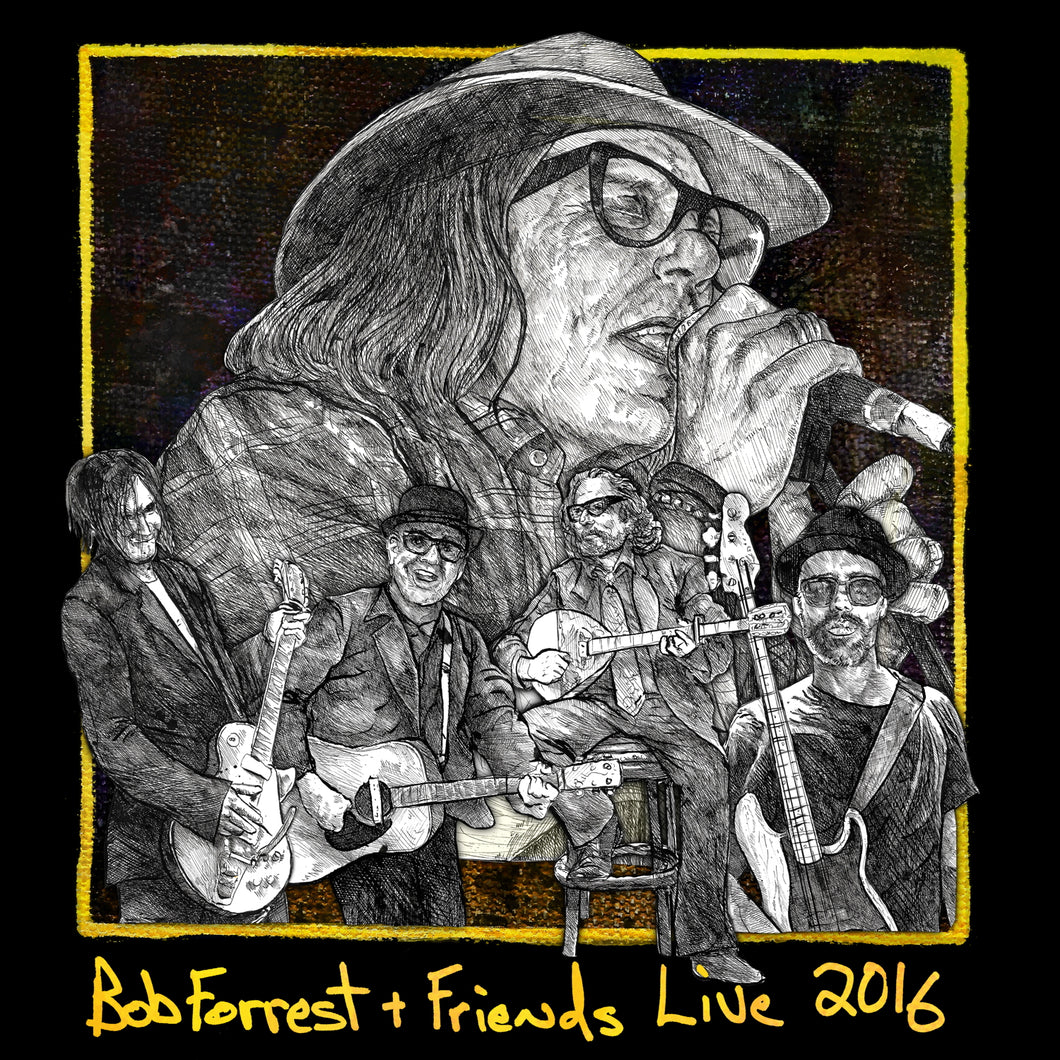 Bob Forrest & Friends - Live 2016