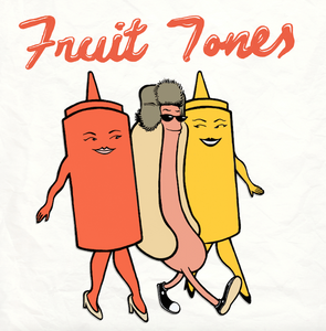 Fruit Tones - Ripe & Ready EP