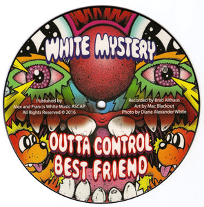 White Mystery - Outta Control 7""