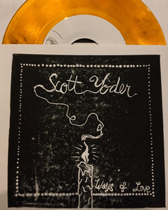 Scott Yoder - Ways Of Love 7""