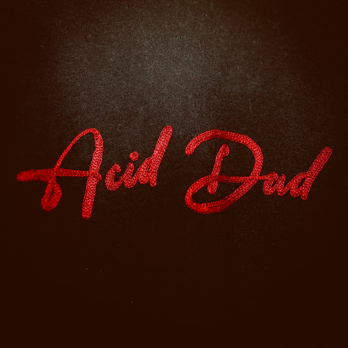 Acid Dad Hand Stitched T-Shirt